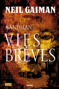 Sandman : Vies brèves [2007]