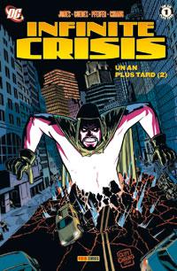 Justice League : Infinite crisis : Un an plus tard 2 #5 [2007]