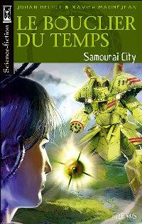 Le Bouclier du Temps : Samouraï City #4 [2007]