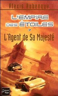 L'Empire des étoiles : L'Agent de sa Majesté #7 [2007]