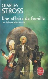 Les Princes Marchands : Une Affaire de Famille [#1 - 2006]