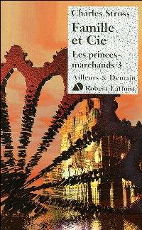 Les Princes Marchands : Famille et Cie #3 [2007]