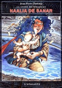 La Geste du Halaguen : Naalia de Sanar [#1 - 1997]