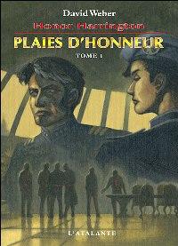 Honor Harrington : Plaies d'honneur [#10 - 2007]