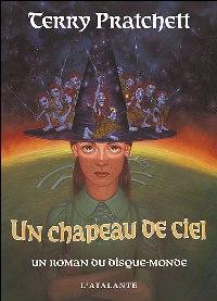 Les Annales du Disque-Monde : Un chapeau de ciel [2007]