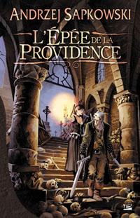 L'Épée de la Providence [2008]