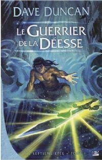 La Septième Épée : Le Guerrier de la déesse #1 [2008]