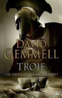 Troie : Le Seigneur de l'arc d'argent #1 [2008]