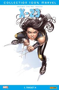 X-Men : X-23 : Target K #1 [2007]