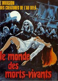 La révolte des morts-vivants : Le monde des morts-vivants #3 [1974]