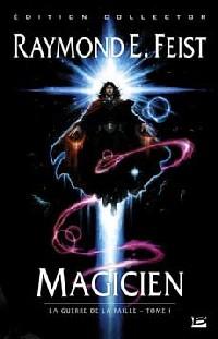 Les Chroniques de Krondor : La Guerre de la Faille : Magicien #1 [2007]