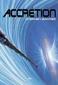 Cycle des Xeelees : Accretion #4 [2013]