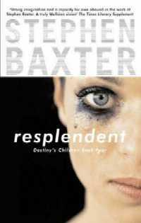 Les Enfants de la Destinée : Resplendent [#4 - 2009]