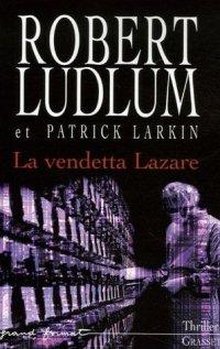 La Vendetta Lazare [2006]