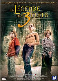 La Légende des 3 Clefs [2007]