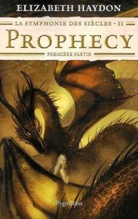 La Symphonie des Siècles : Prophecy #2 [2007]