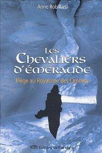 Les chevaliers d'émeraude : Piège au Royaume des Ombres [#3 - 2003]