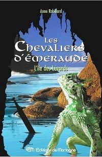 Les chevaliers d'émeraude : L'Ile des Lézards #5 [2004]