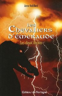 Les chevaliers d'émeraude : Les Dieux déchus [#8 - 2006]