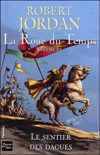 La Roue du Temps : Le Sentier des Dagues [#15 - 2008]