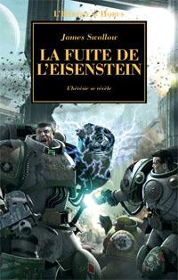 Warhammer 40 000 : L'Hérésie d'Horus : Série hérésie d'Horus: La Fuite de l'Eisenstein #4 [2008]