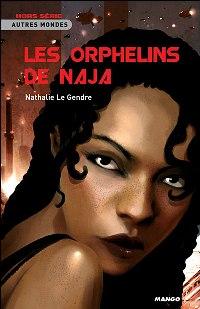 Les Orphelins de Naja [2008]