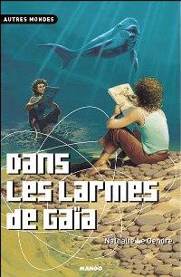 Dans les larmes de Gaia [2003]