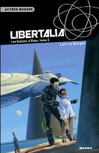 Les Enfants d'Eden : Libertalia [#3 - 2007]