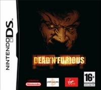 Dead 'n' Furious [2007]