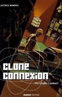 Clone Connexion [2002]