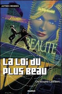 La loi du plus beau [2004]