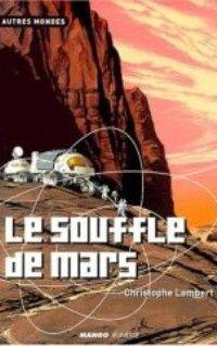 Le Souffle de Mars [2001]