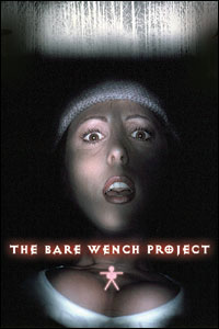 The Bare Wench Project : Bare Wench Project 4 [2003]