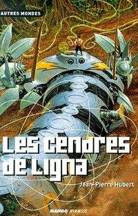 Les cendres de Ligna [2000]