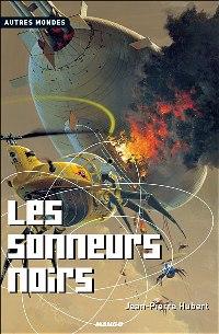 Les Sonneurs Noirs [2004]