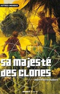 Sa Majesté des Clones [2002]