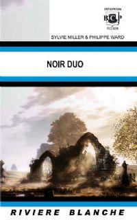 Noir Duo [2007]