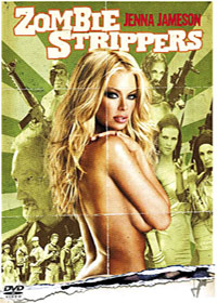 Zombie Strippers! [2008]
