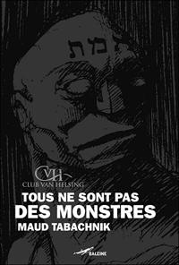 Club Van Helsing : Tous ne sont pas des monstres [2007]