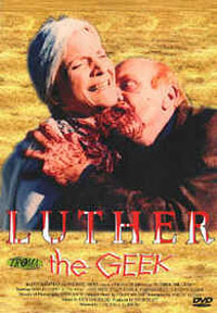 Luther the Geek [1990]