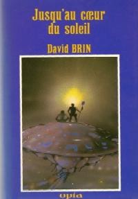 Marée Stellaire : Jusqu'au coeur du soleil [#1 - 1985]