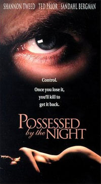 Possessed by the Night [1994]