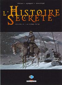 L'Histoire secrète Saison 2 : La Pierre noire [#10 - 2008]