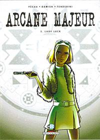 Arcanes : Arcane majeur : Lady Luck #5 [2008]