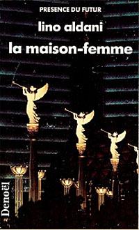 La maison-femme [1989]