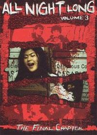 All Night Long 3: Atrocities [#3 - 1996]