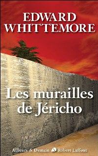 Le quatuor de Jérusalem : Les murailles de Jericho #4 [2008]