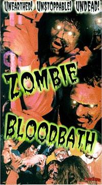 Zombie Bloodbath Trilogy : Zombie Bloodbath #1 [1993]