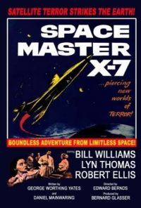 Space Master X7 : Space Master X-7 [1958]