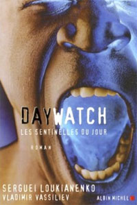 Night Watch : Day Watch : Les sentinelles du jour #2 [2007]